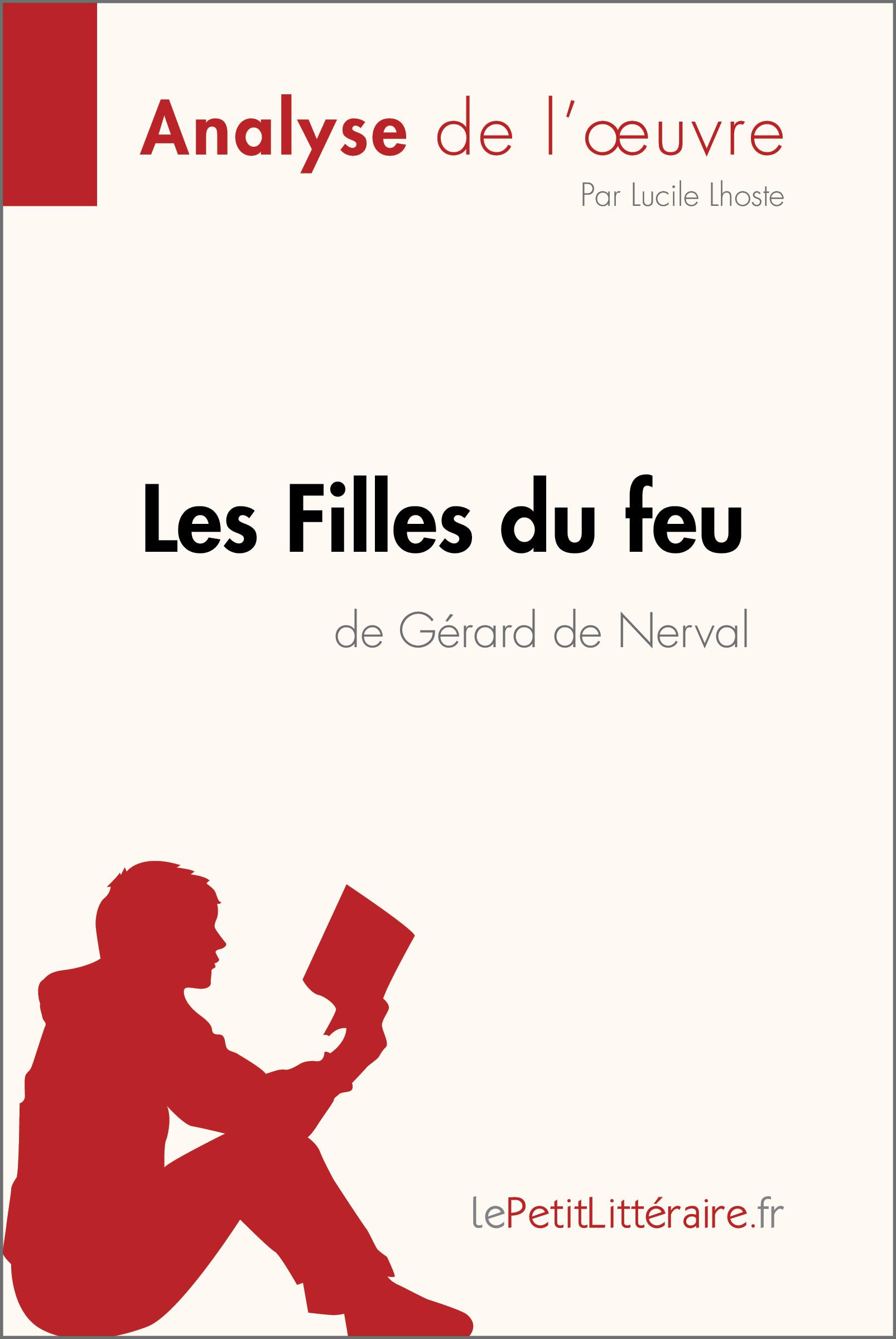 Analyse du livre :  Les Filles du feu