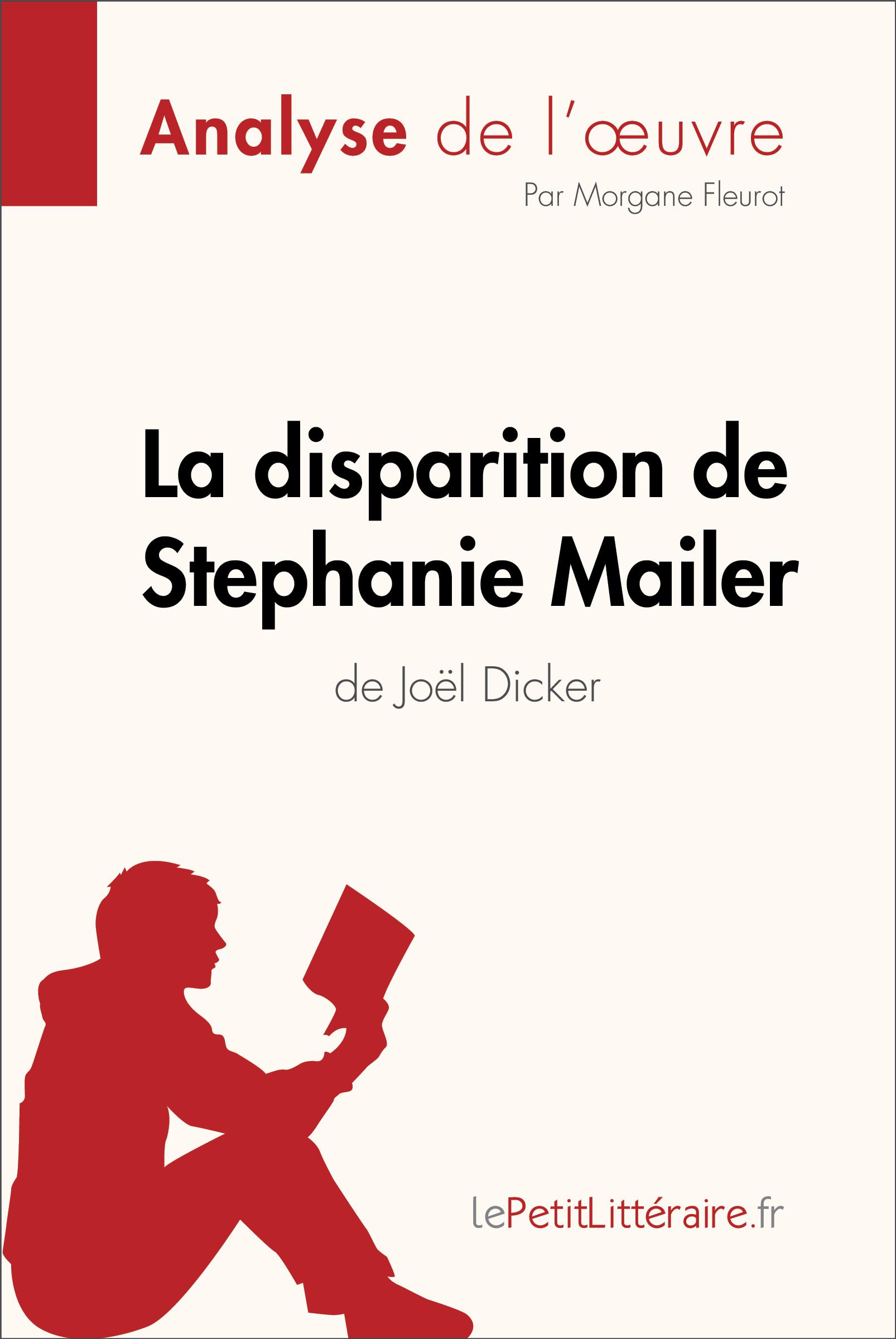 Analyse du livre :  La disparition de Stephanie Mailer