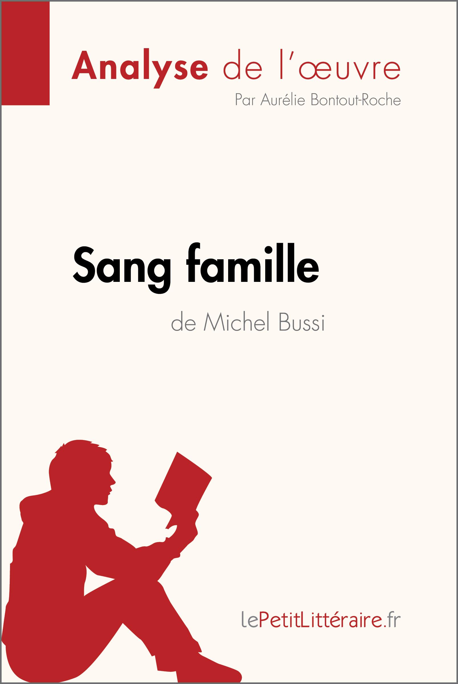 Analyse du livre :  Sang famille