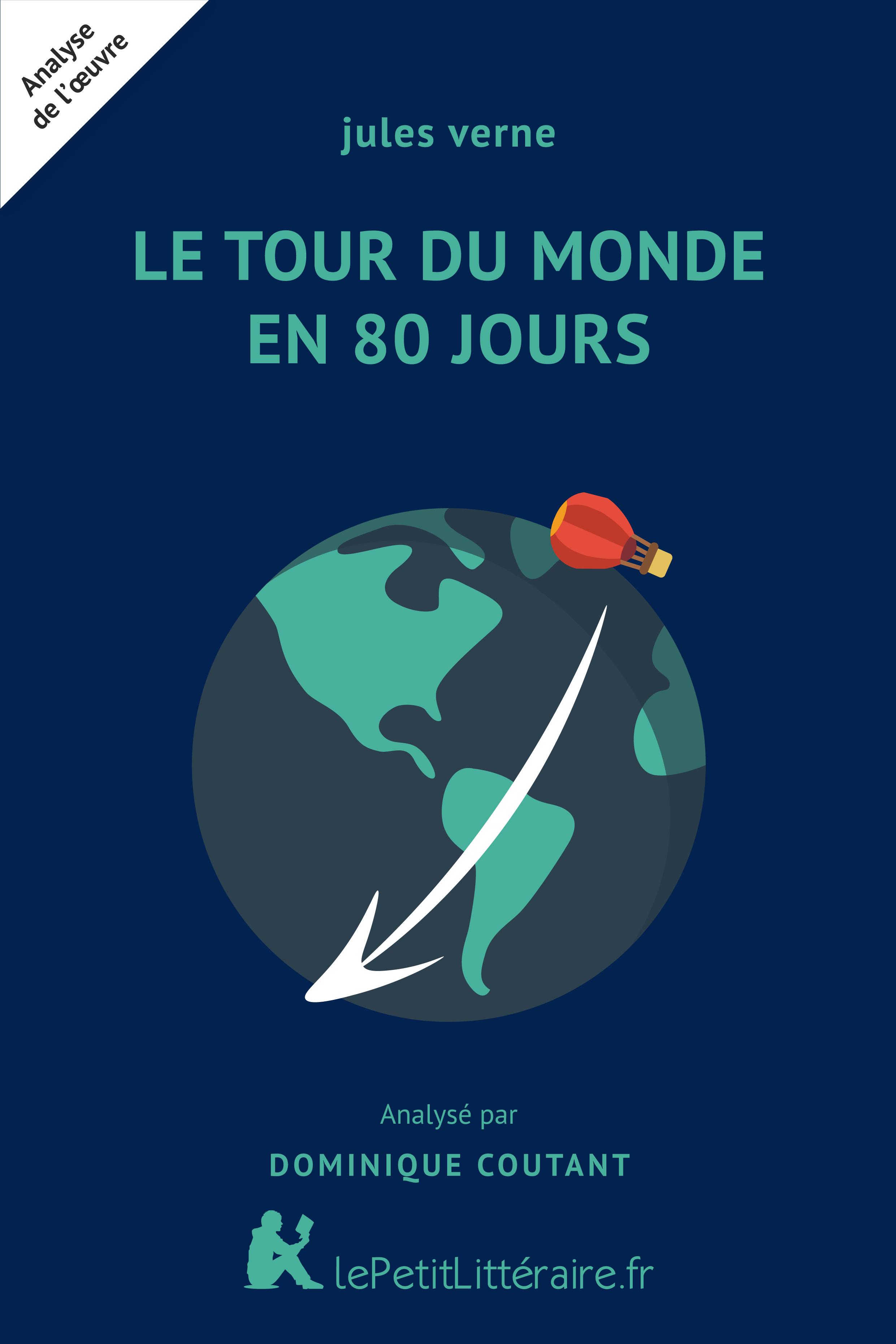 Analyse du livre :  Le Tour du monde en 80 jours
