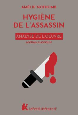 Analyse du livre :  Hygiène de l'assassin