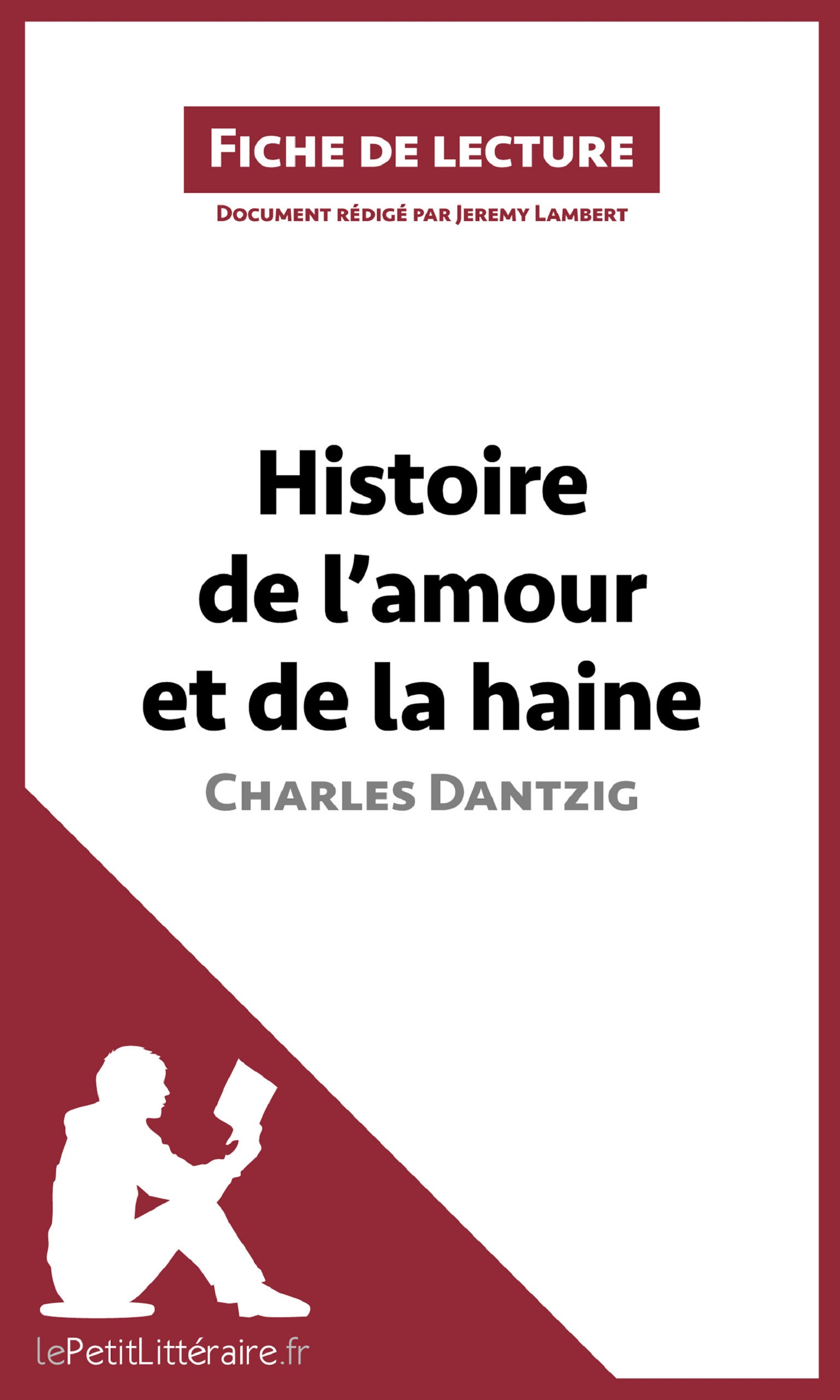 Histoire de l'amour et de la haine