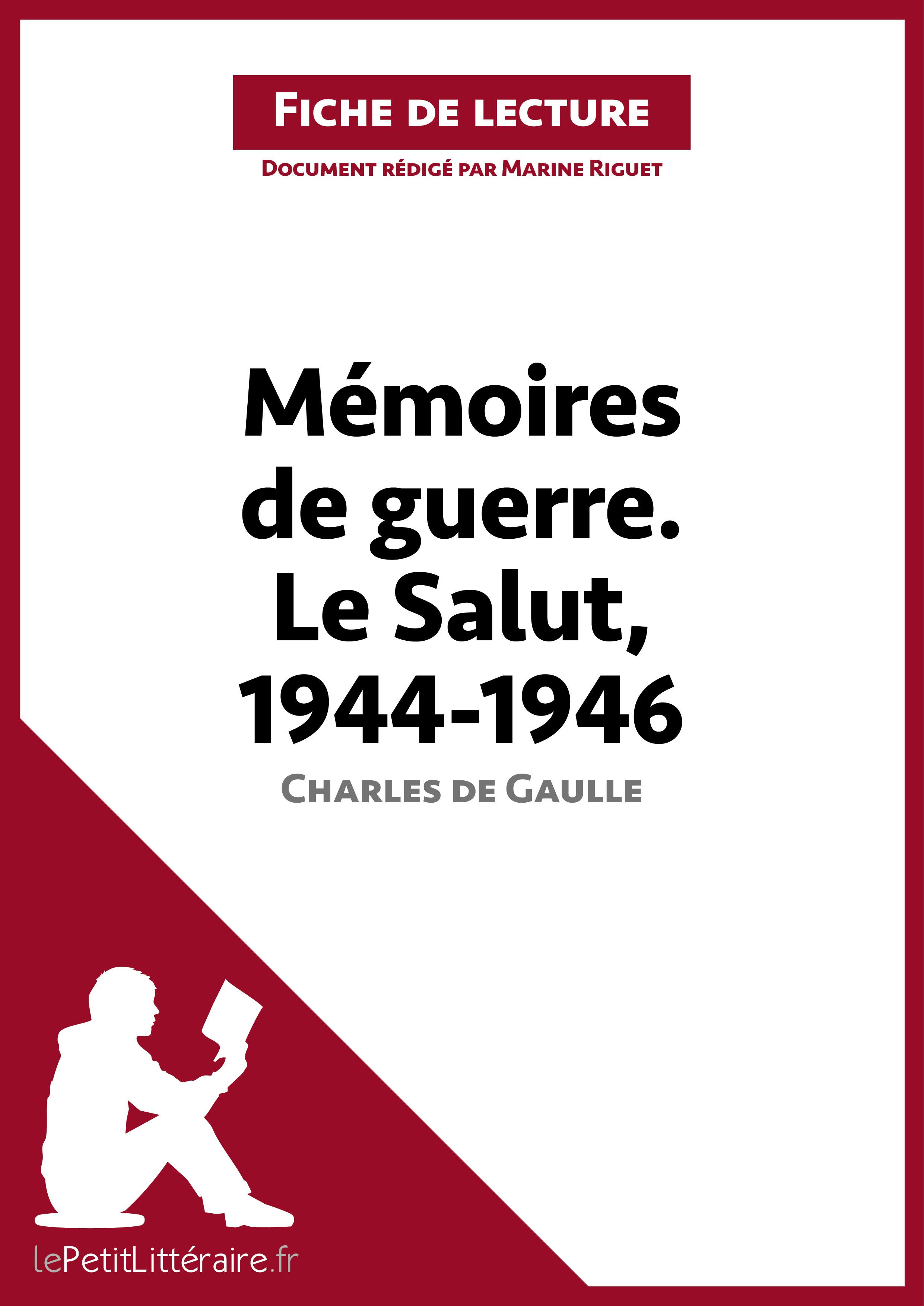 Mémoires de guerre III. Le Salut (1944-1946)