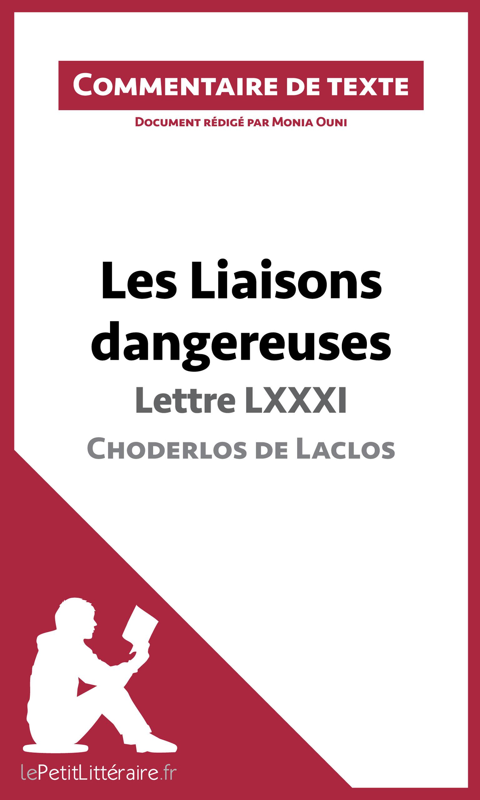 La lettre LXXXI de la Marquise de Merteuil au Vicomte de Valmont