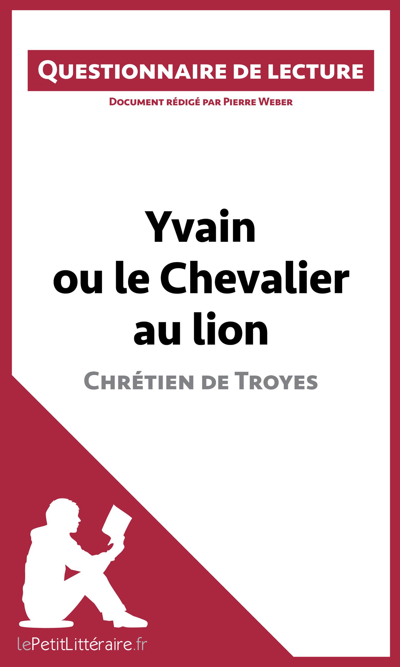 Lepetitlitteraire Fr Yvain Ou Le Chevalier Au Lion