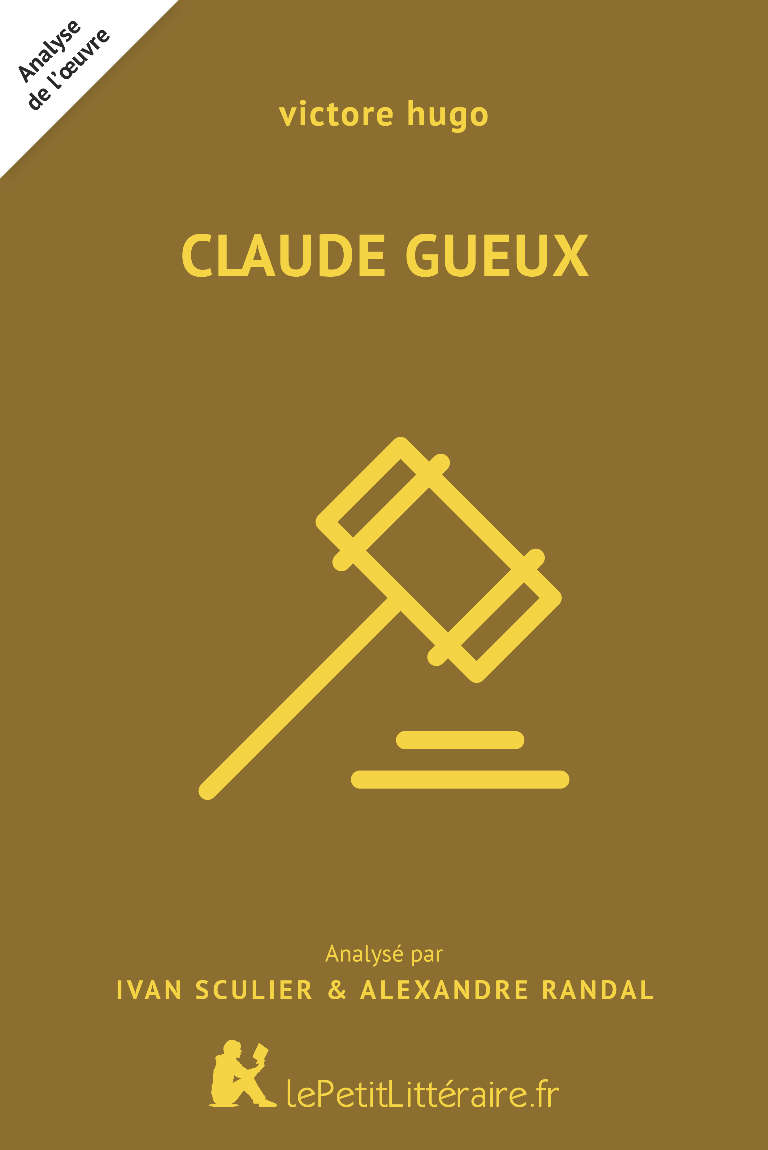 Lepetitlitteraire Fr Claude Gueux Victor Hugo Analyse