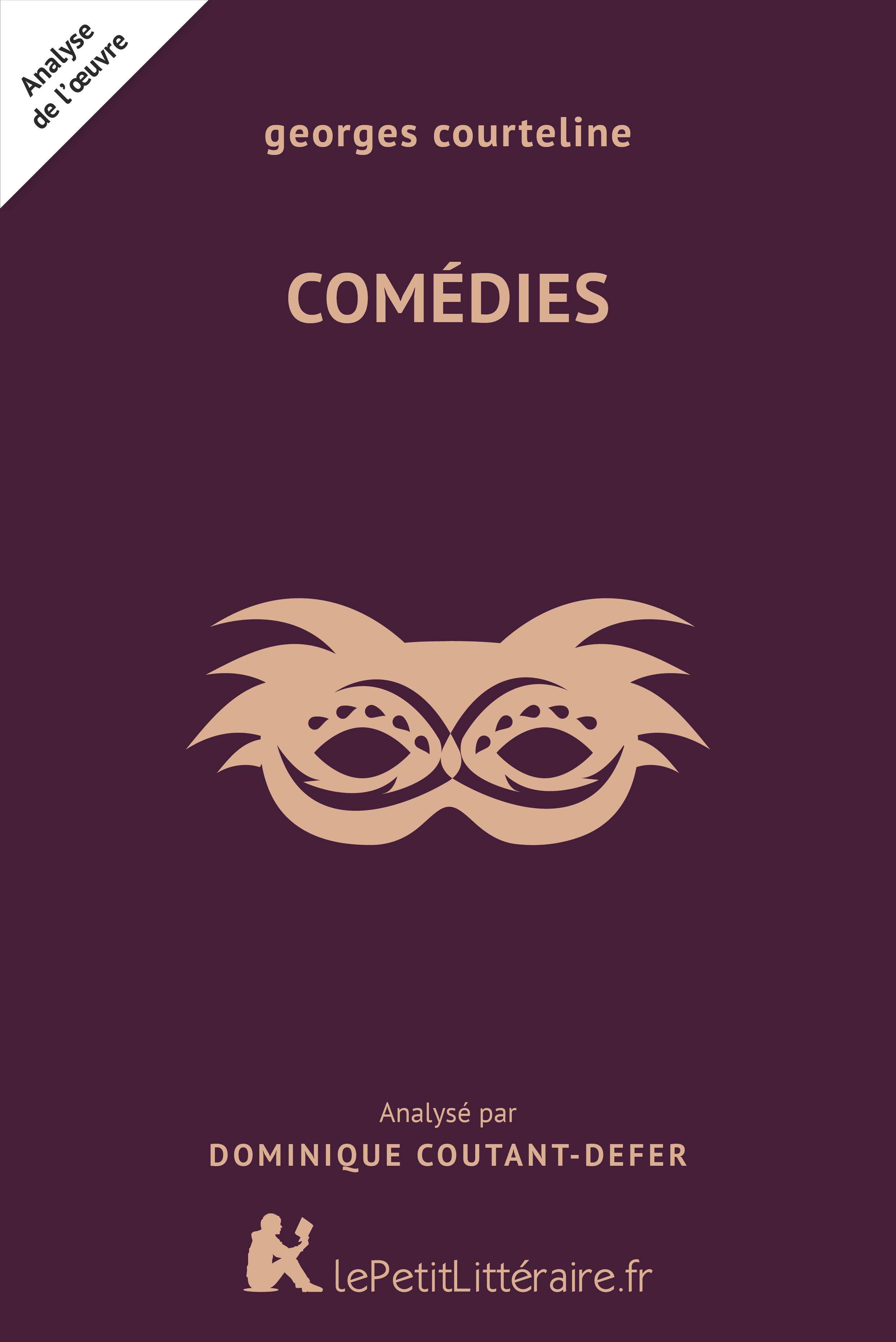 Analyse du livre :  Comédies
