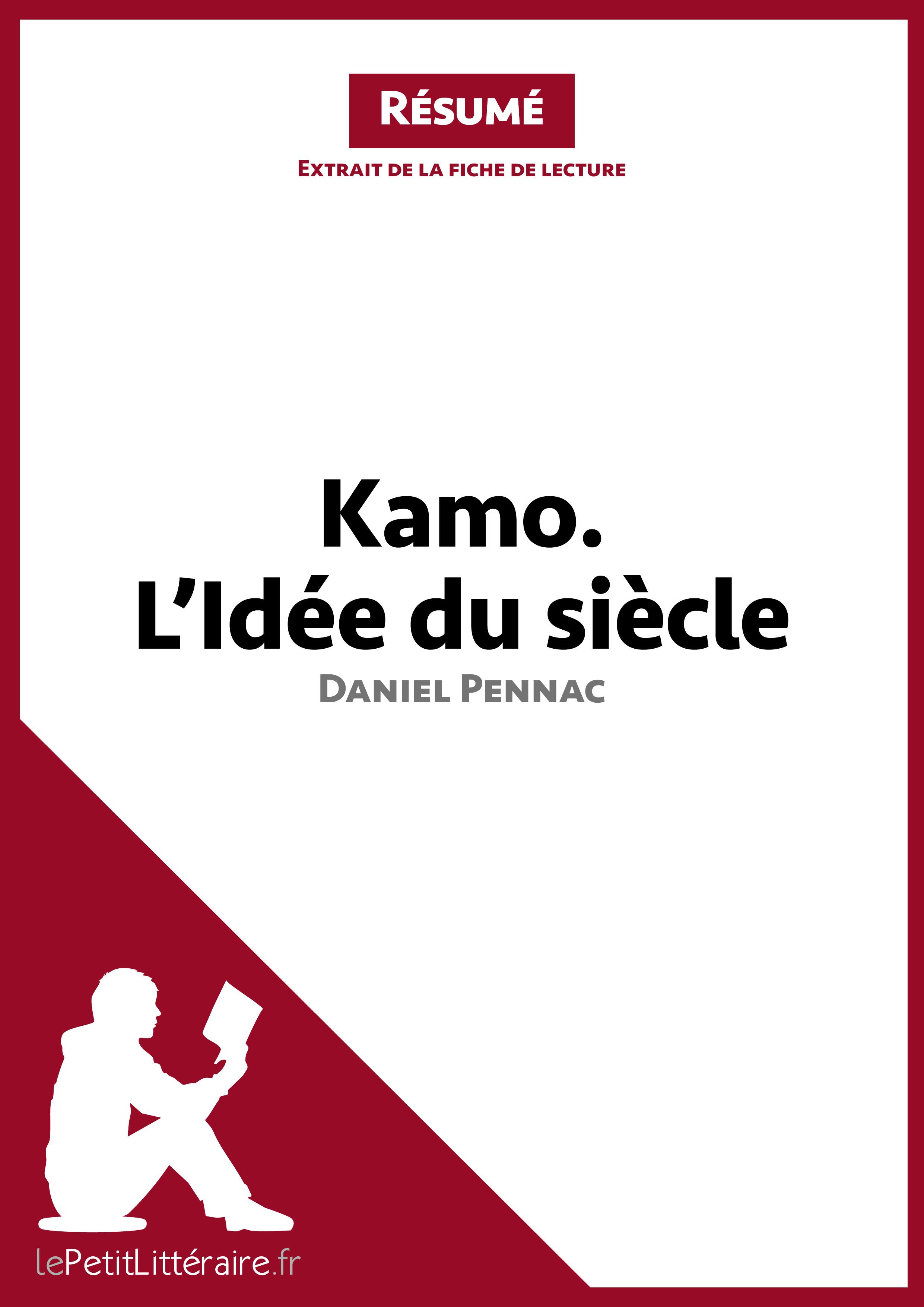 Kamo : l'idée du siècle