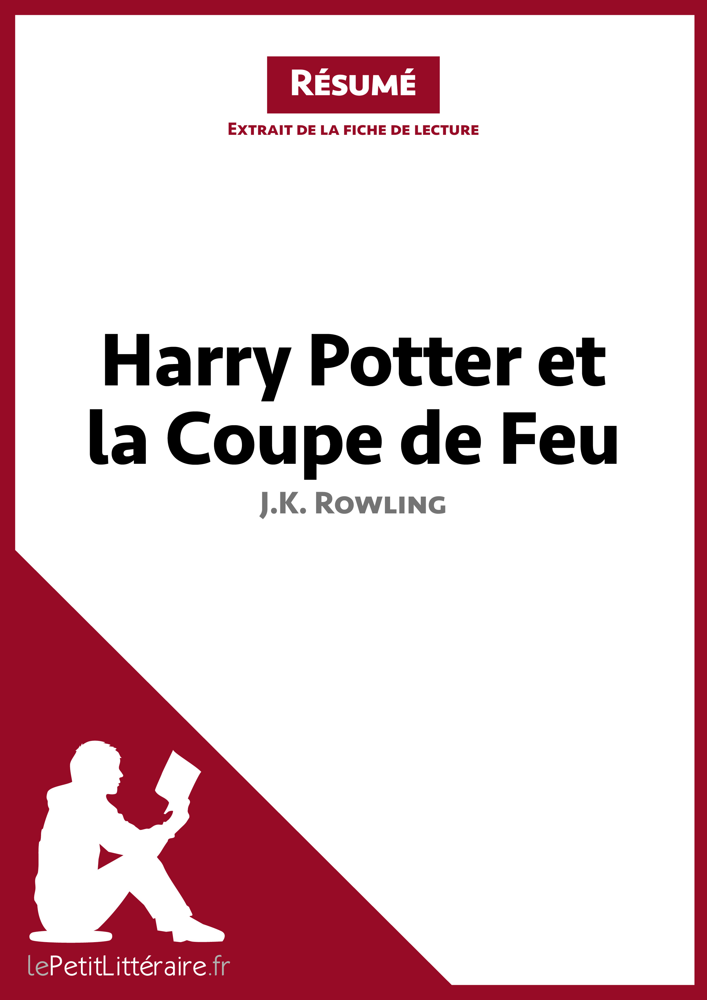 Lepetitlitteraire Fr Harry Potter Et La Coupe De Feu