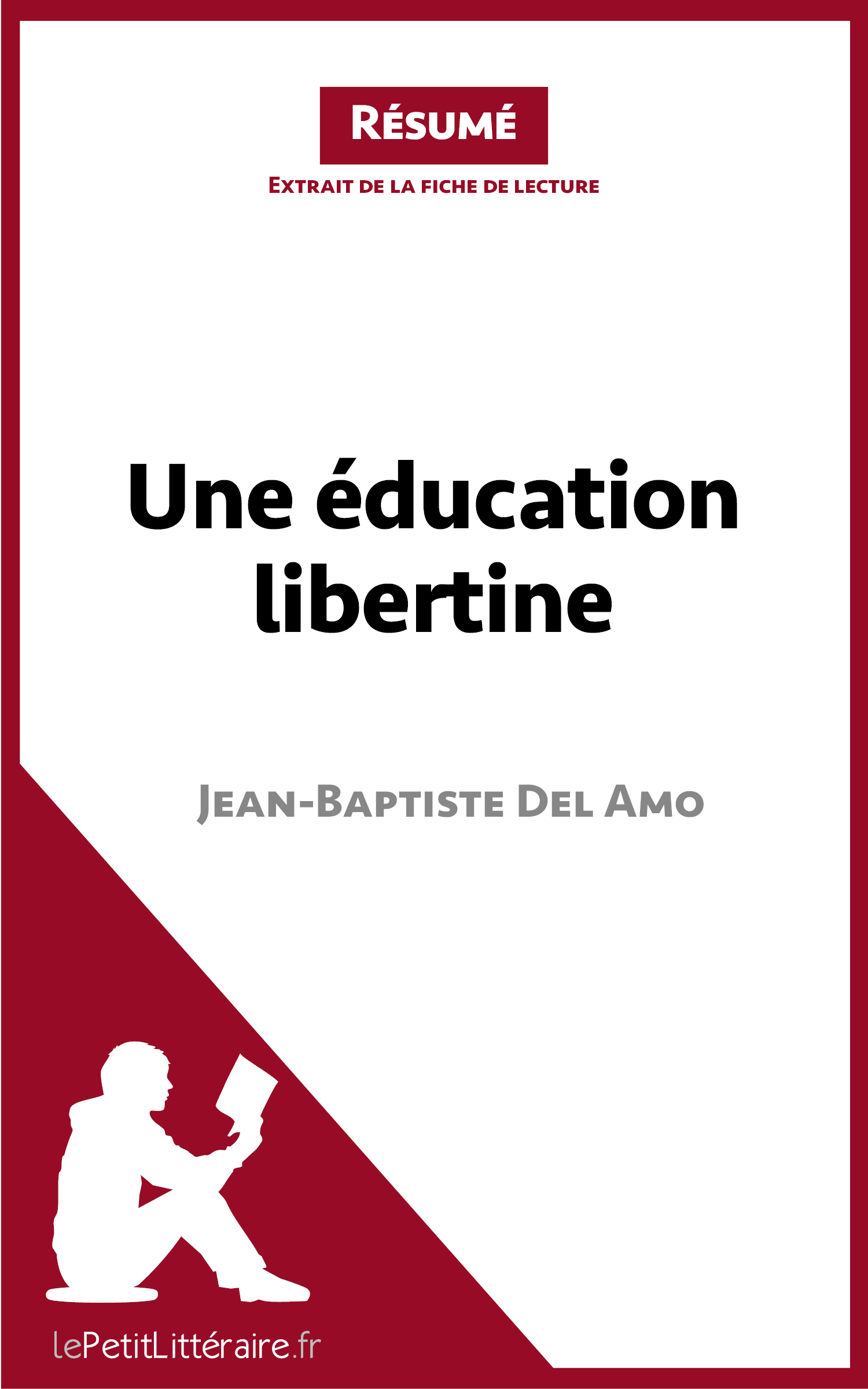 Une éducation libertine