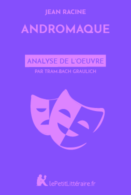 Analyse du livre :  Andromaque