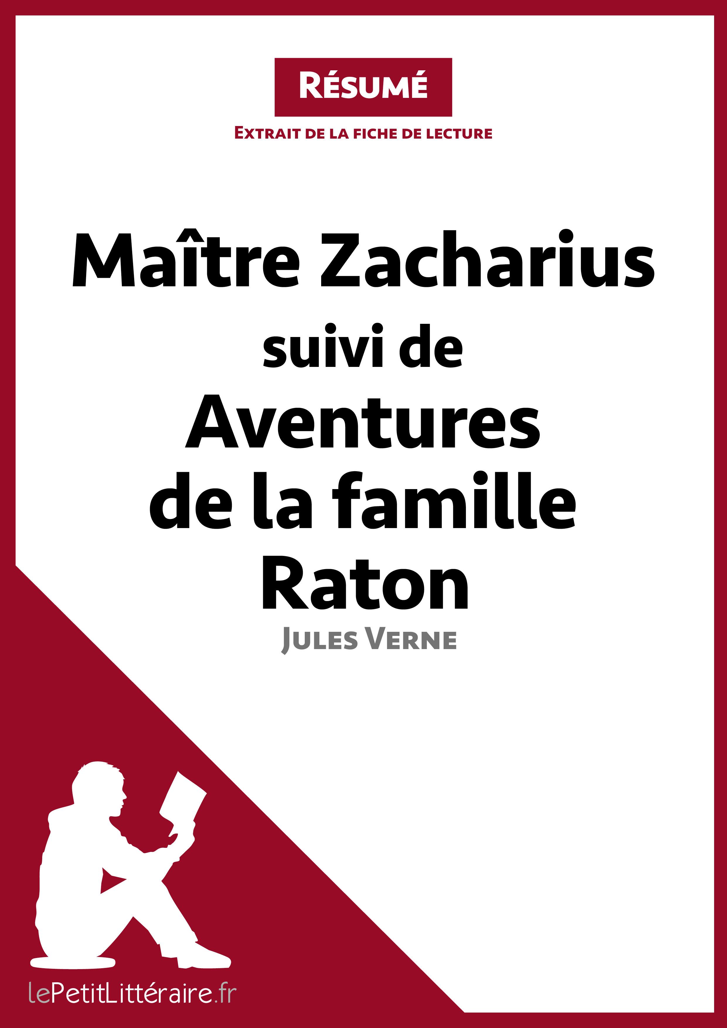 Maitre Zacharius suivi de Aventures de la famille Raton