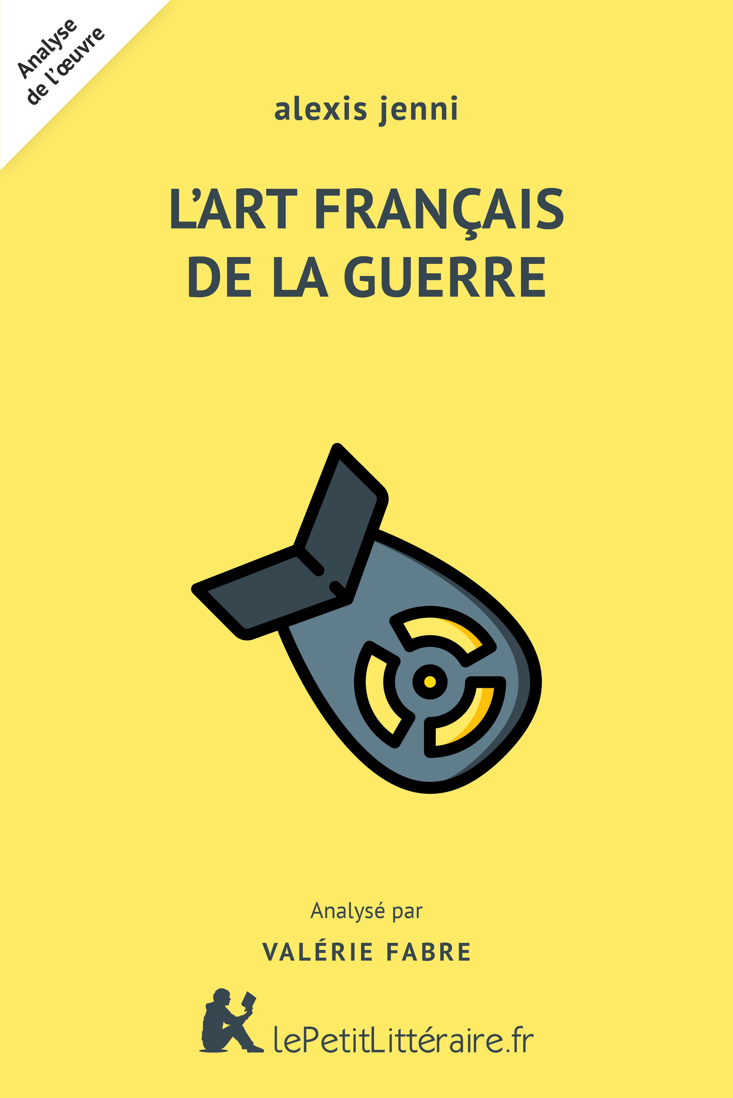 Lepetitlitteraire Fr L Art Francais De La Guerre Alexis