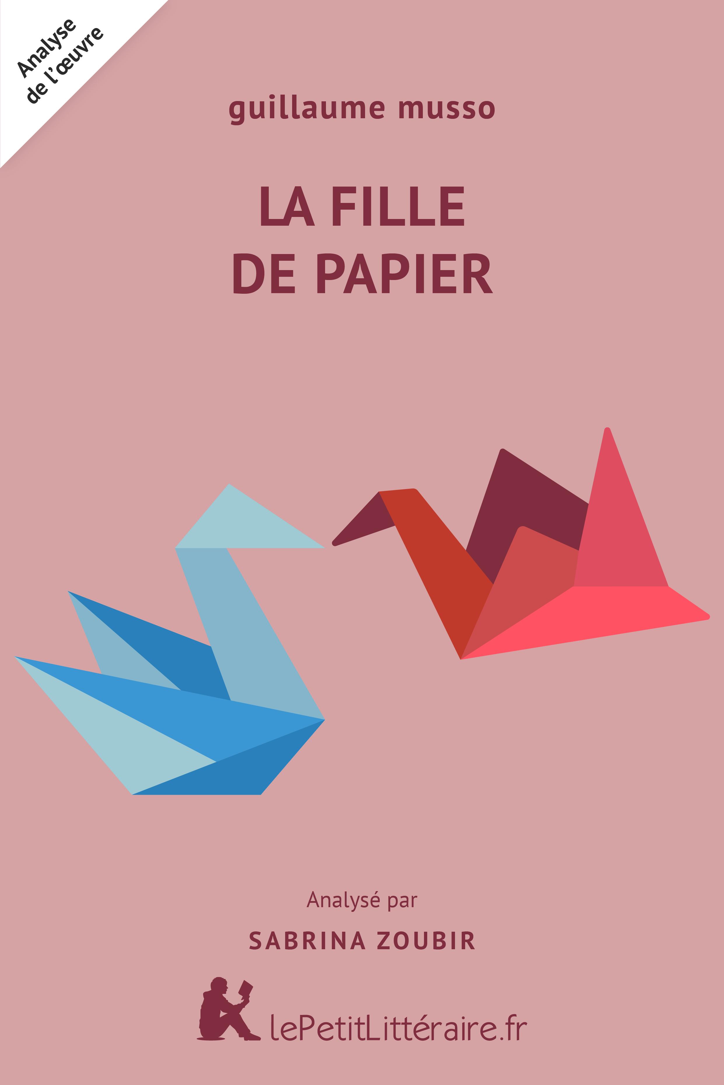 Lepetitlitteraire Fr La Fille De Papier Guillaume Musso