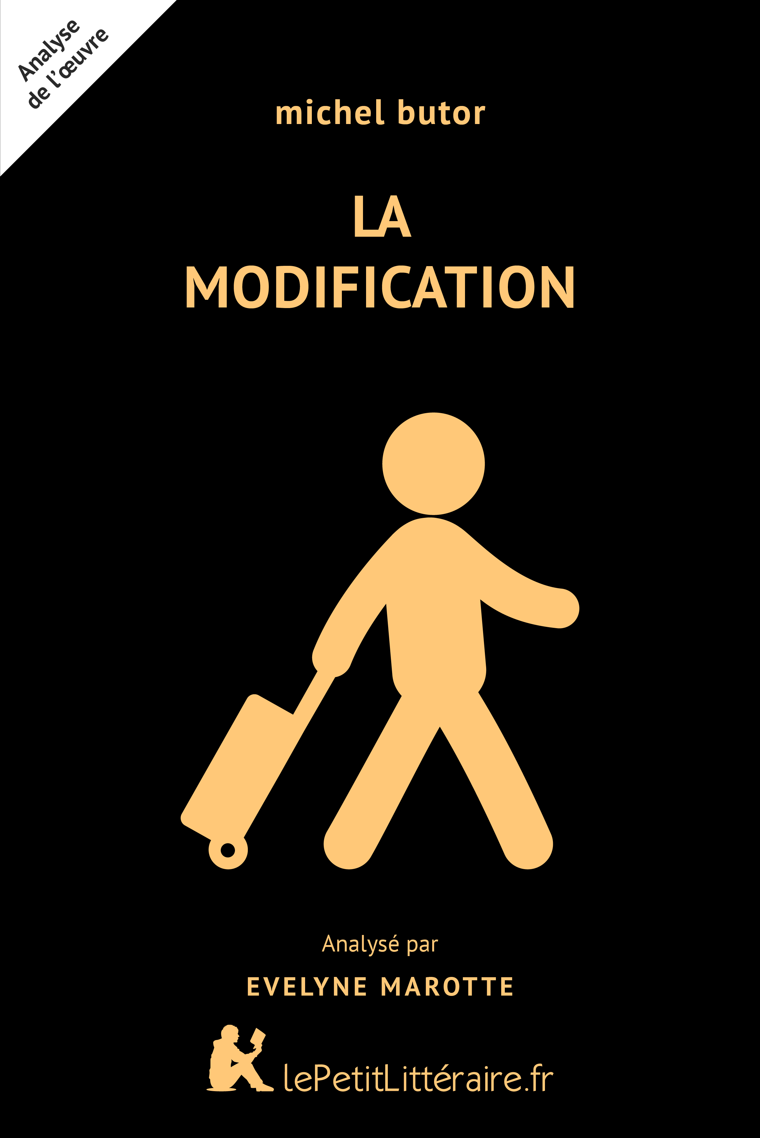 Analyse du livre :  La Modification