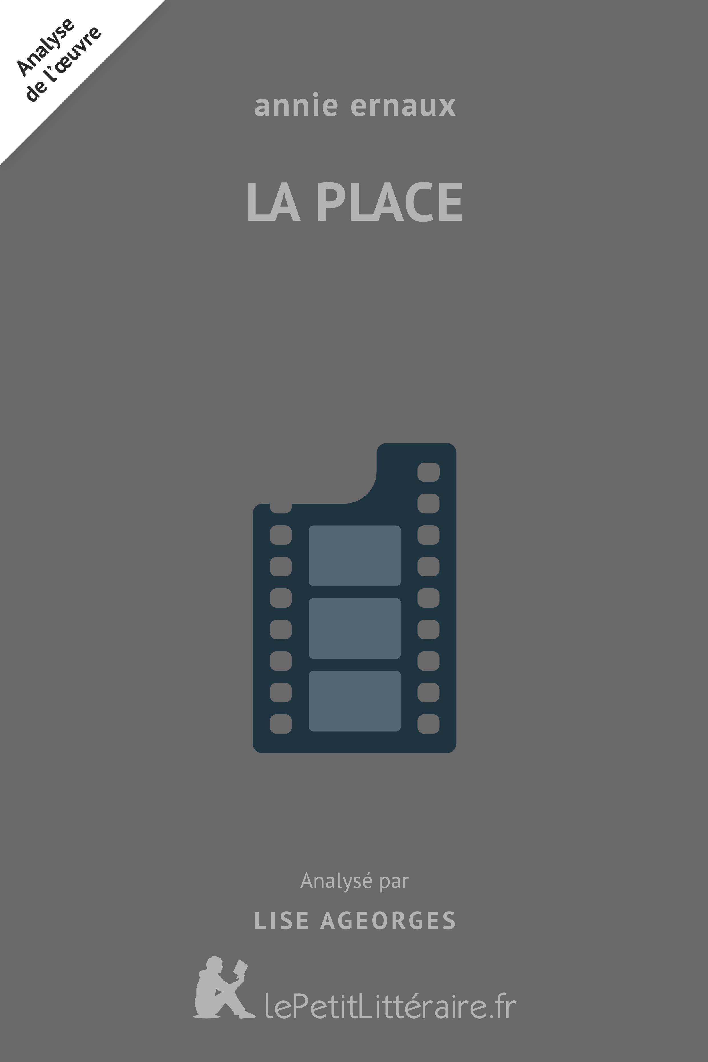 Analyse du livre :  La Place
