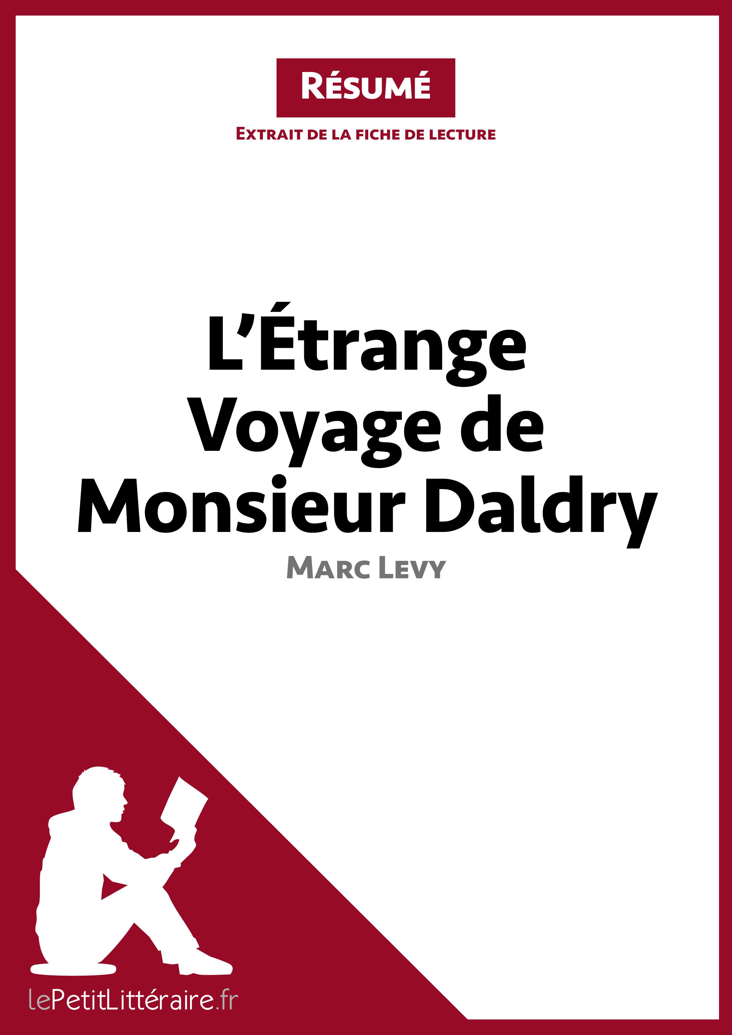 L'Etrange voyage de Monsieur Daldry