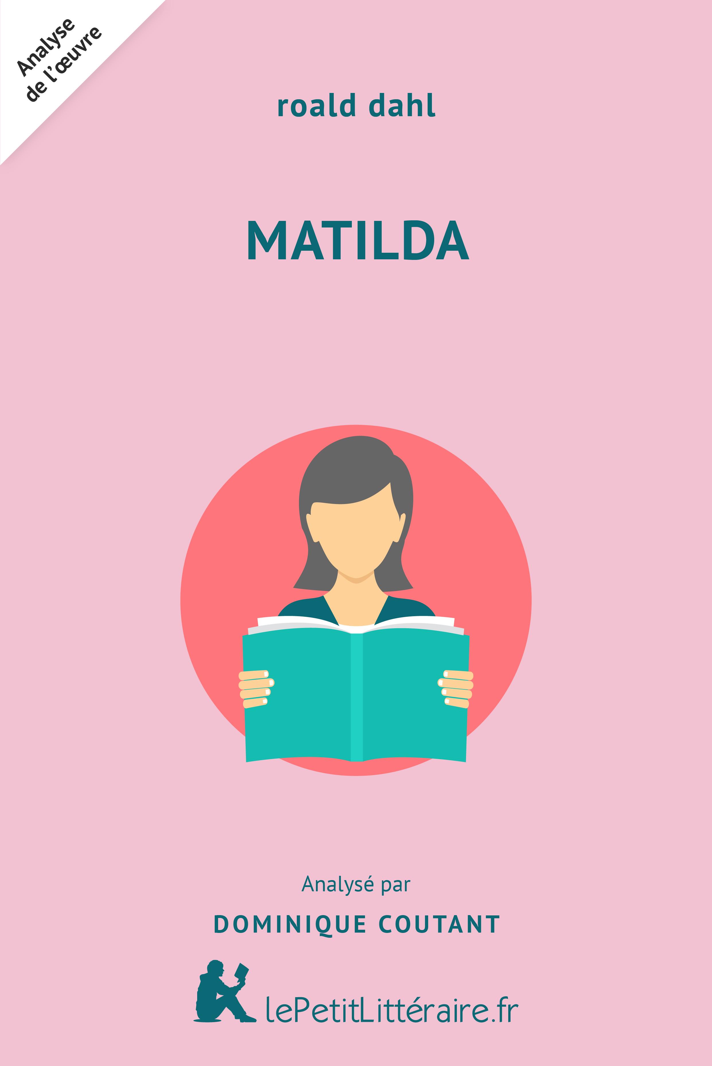 Analyse du livre :  Matilda