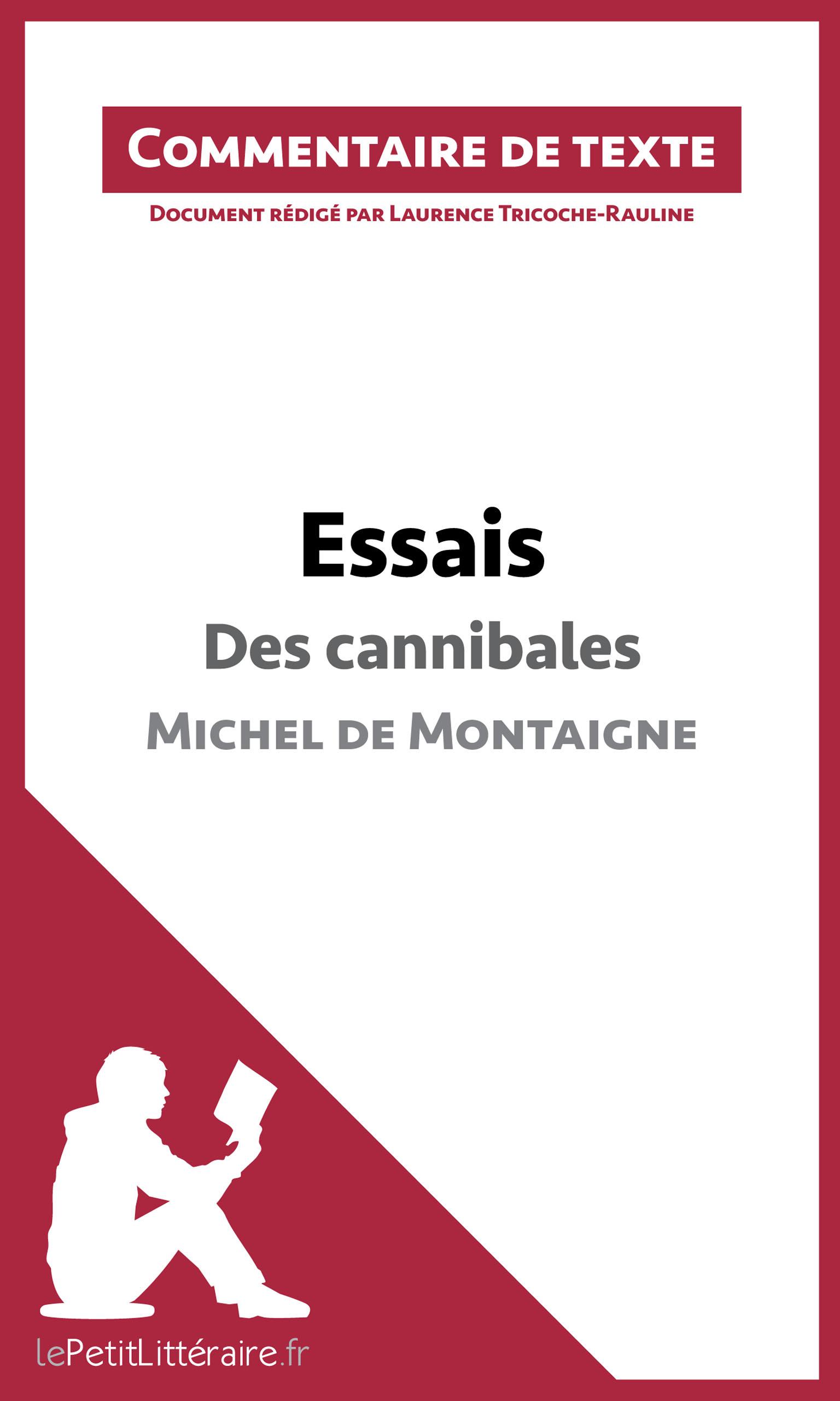Des cannibales (chapitre XXXI du livre I)