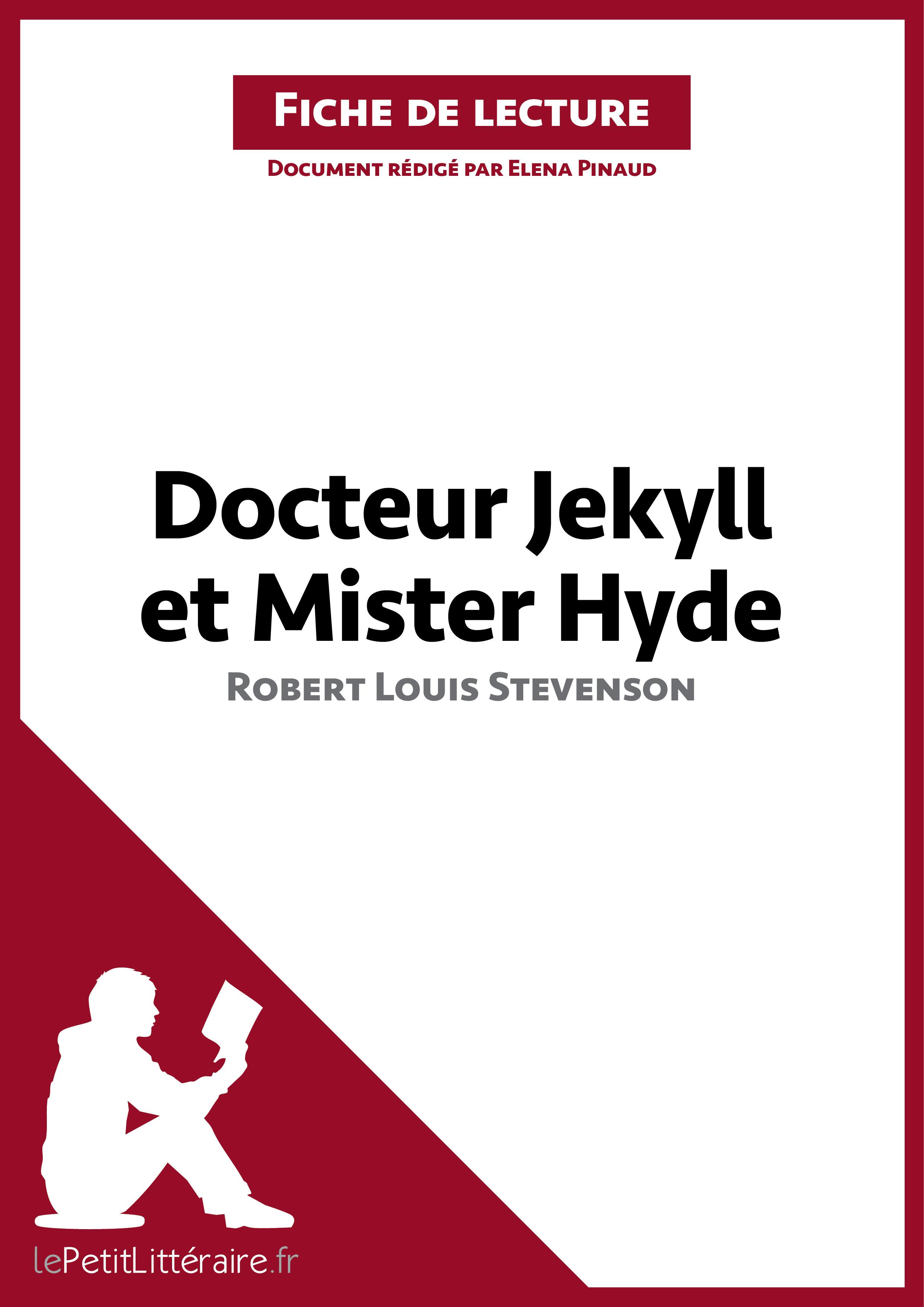L'Etrange Cas du Docteur Jekyll et de M. Hyde de Stevenson