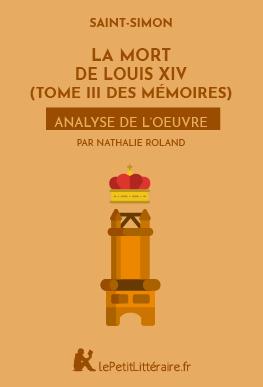 La Mort de Louis XIV (Tome III des Mémoires)