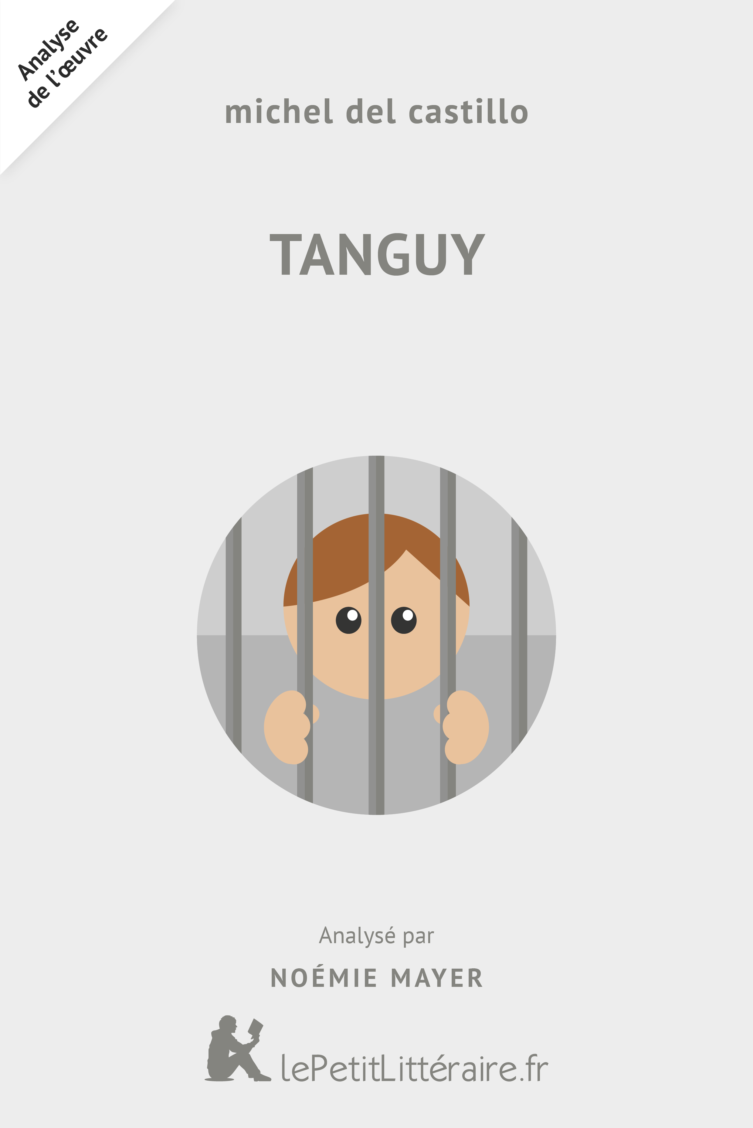 Analyse du livre :  Tanguy