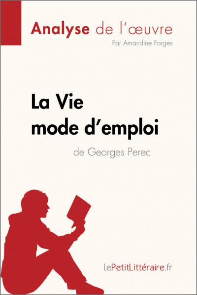 Analyse du livre :  La Vie mode d'emploi