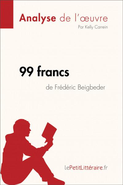 Analyse du livre :  99 francs