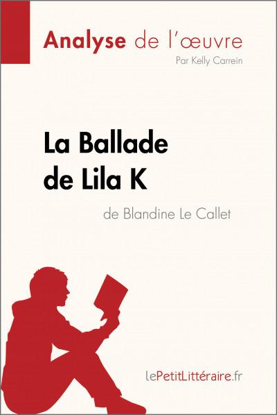 Analyse du livre :  La Ballade de Lila K