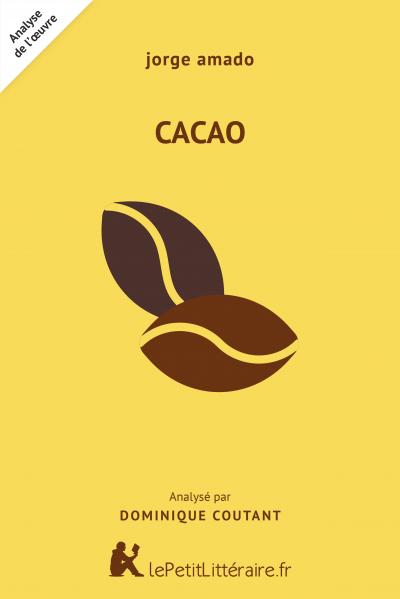 Analyse du livre :  Cacao