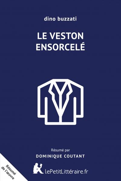 Le Veston Ensorcele Resume Du Livre Lepetitlitteraire Fr