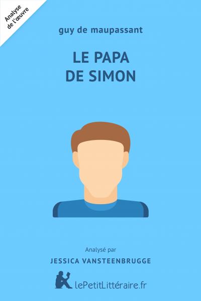 Analyse du livre :  Le Papa de Simon