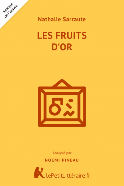 Analyse du livre :  Les Fruits d'or