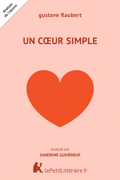 Analyse du livre :  Un cœur simple