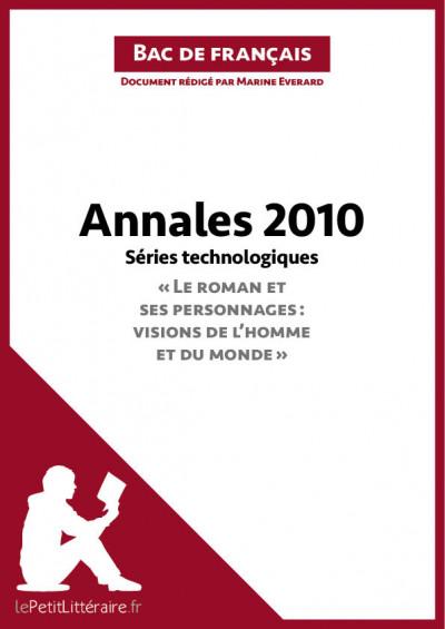 Bac de français 2010 - Annales séries technologiques (Corrigé)