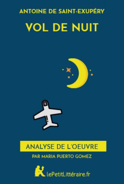 Analyse du livre :  Vol de nuit