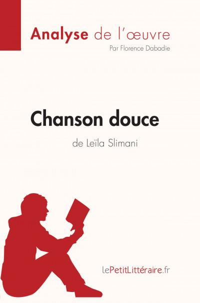 Analyse du livre :  Chanson douce