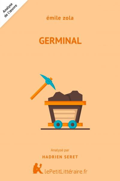 Analyse du livre :  Germinal