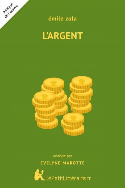 Analyse du livre :  L'Argent