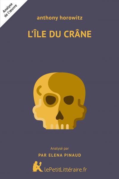 Analyse du livre :  L'Ile du crâne