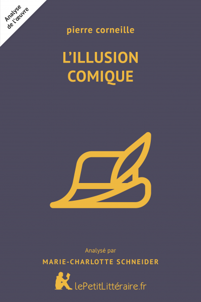 Analyse du livre :  L'Illusion comique