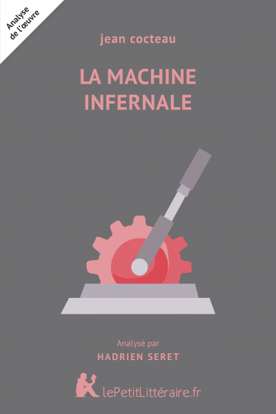 Analyse du livre :  La Machine infernale