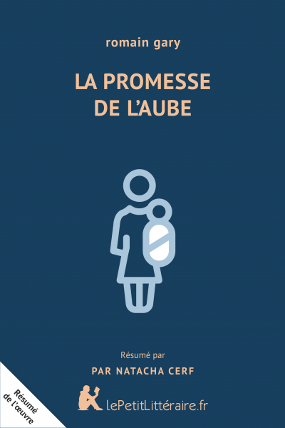 La Promesse De L Aube Romain Gary Analyse Complete Du Roman Lepetitlitteraire Fr