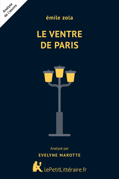 Analyse du livre :  Le Ventre de Paris