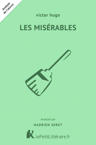 Analyse du livre :  Les Misérables