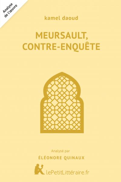Analyse du livre :  Meursault, contre-enquête