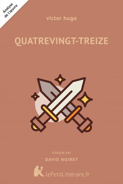 Analyse du livre :  Quatrevingt-Treize