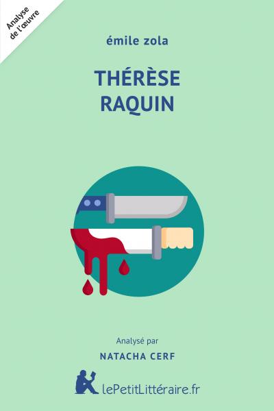 Analyse du livre :  Thérèse Raquin