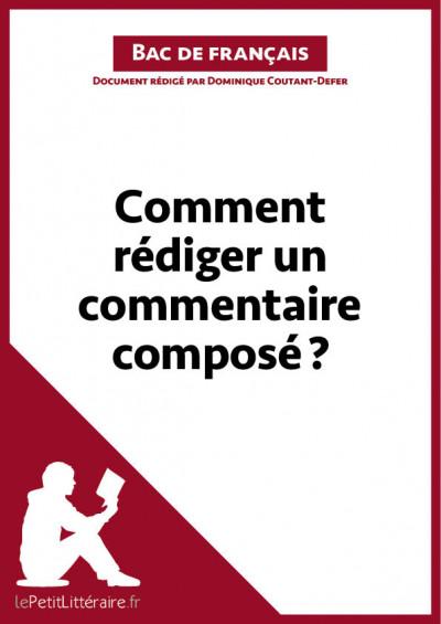 Comment rédiger un commentaire composé ? Fiche de cours