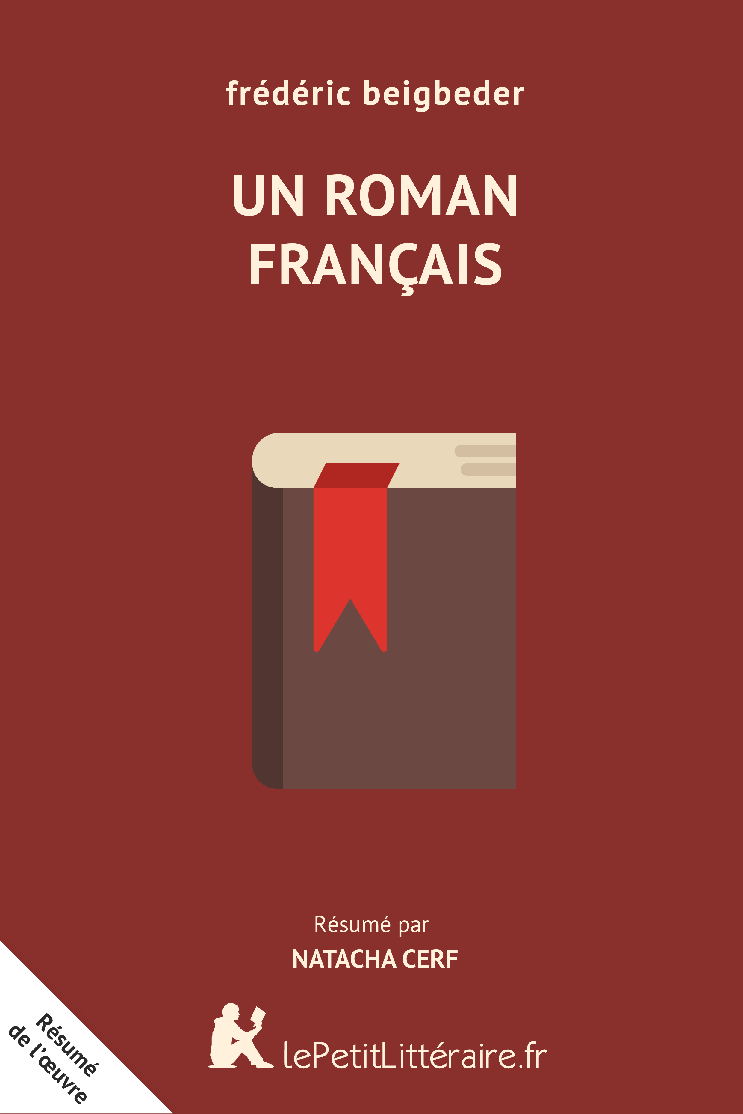 Lepetitlitteraire Fr Un Roman Francais Resume Du Livre